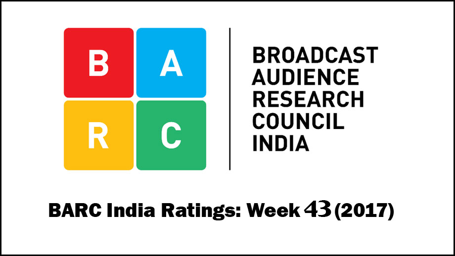 BARC India Ratings: Week 43 (2017)