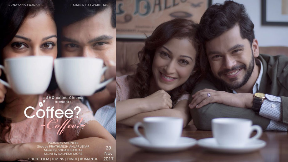 Sunayana Fozdar excited about her first short film Coffee? Coffee!