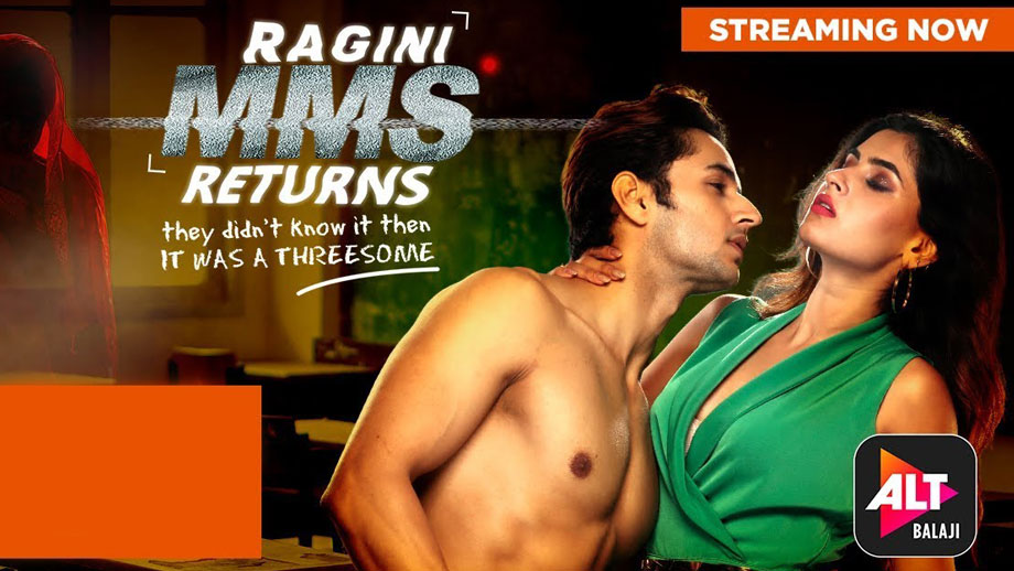 ALTBalaji's Ragini MMS Returns gets hotter, raises the bar this time!