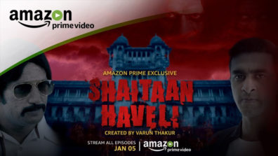 Review of Shaitaan Haveli: Archaic Entertaining Horror