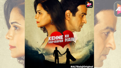 First look of ALTBalaji's immense love story Kehne Ko Humsafar Hai out now!