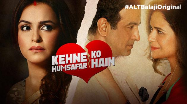 Review of ALTBalaji's Kehne Ko Humsafar Hai: Sensitive take on relationships