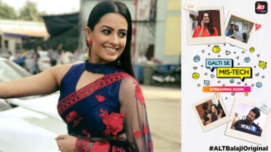 ALTBalaji's Galti Se Mis-Tech is special, as I had to come out of my comfort zone to play the role: Anita Hassanandani