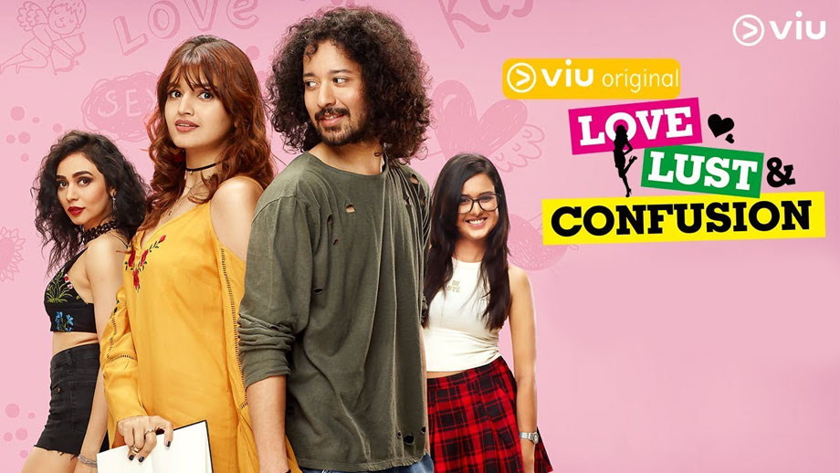 Review of Viu India's Love, Lust and Confusion: Funny, brisky & stylish; but leaves us confused in the mind... 1