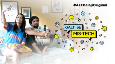 Review of ALTBalaji's Galti Se Mis-Tech- Light breezy comedy, could have been more cerebral