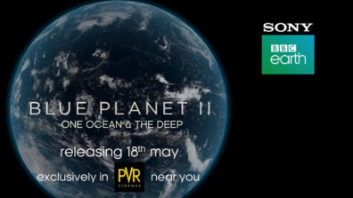 Sony BBC Earth launches the Official Trailer of Blue Planet II