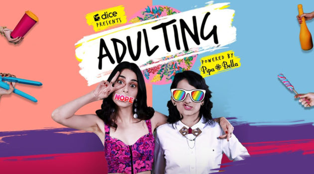 Review of Dice Media's Adulting: A breath of fresh air