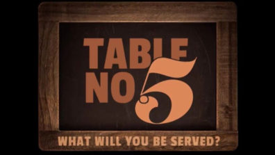 Review of Zee5's Table No 5- Esoteric, Enigmatic, and Eclectic