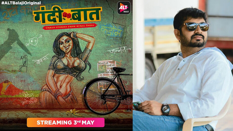 It is sex with good content that sells: Sachin Mohite, Producer and Director of Gandii Baat