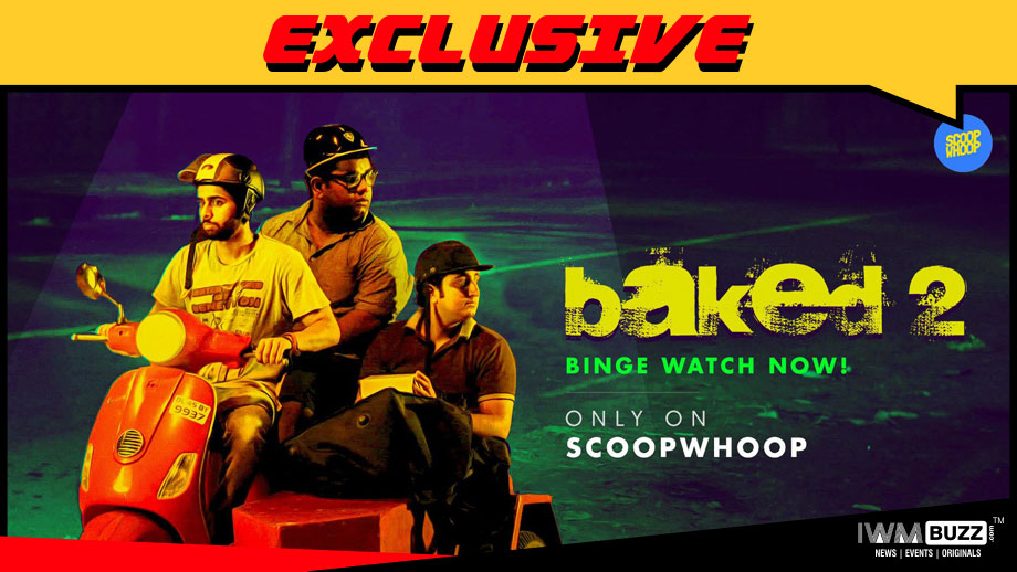 Web-series 'Baked' to return as a Web Film