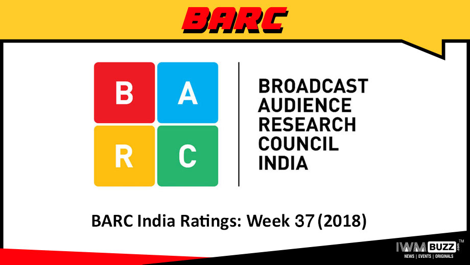 BARC India Ratings: Week 37 (2018)