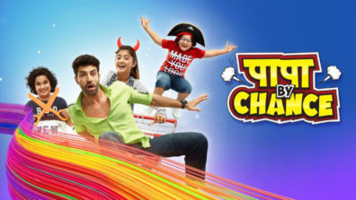 Review of Star Bharat's Papa By Chance: A male-skewed show with 'total desi masala'!! 1