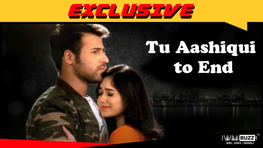 Colors' Tu Aashiqui to go off air