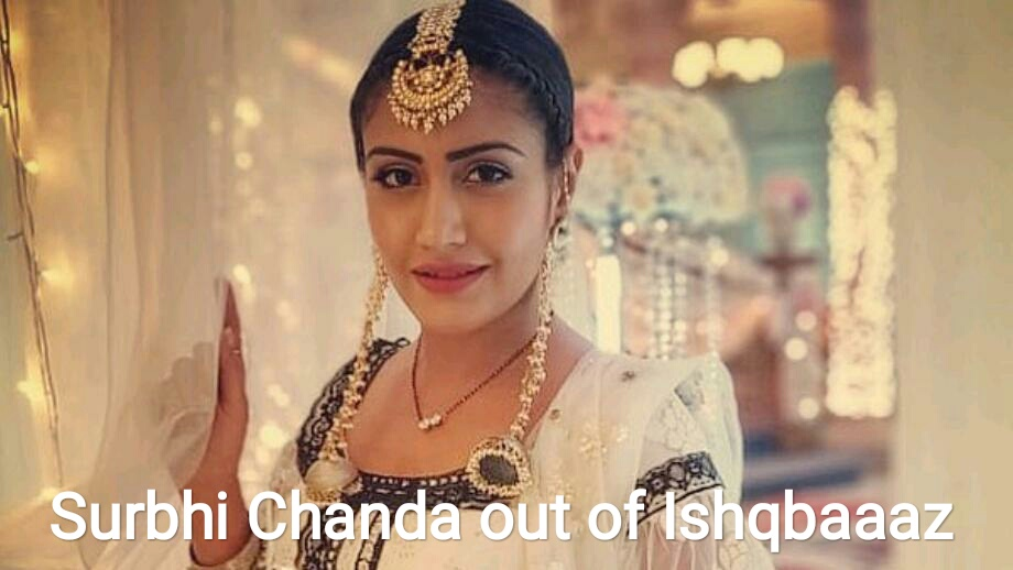 Anika aka Surbhi Chandna announces her exit from Ishqbaaaz 1