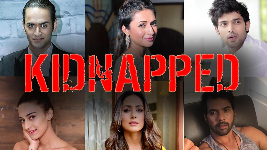 Vikas, Divyanka, Parth, Erica, Hina, Shabbir kidnapped?