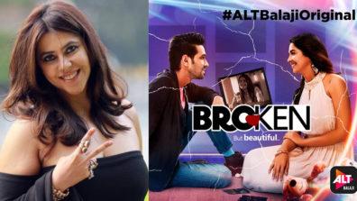 Ekta Kapoor hints at a Season 2 for Broken but Beautiful