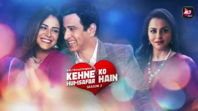 Review of ALTBalaji's Kehne Ko Humsafar Hai 2: Light-hearted and refreshing; decodes men's thought-process to the T