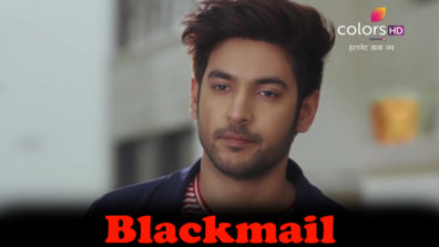 Jai to get blackmailed by an anonymous man in Colors' Internet Wala Love