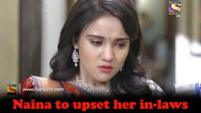 Newly wed Naina to fail in her first ritual post grah-pravesh in Yeh Un Dinon Ki Baat Hai