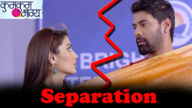 Pragya and Abhi's to separate in Zee TV's Kumkum Bhagya