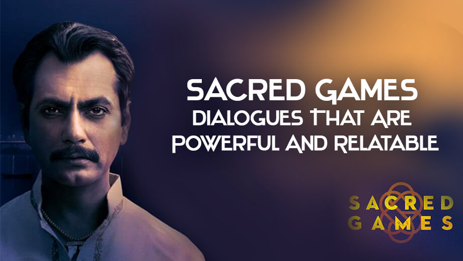 Sacred Games Dialogues That Are Powerful and Relatable 3