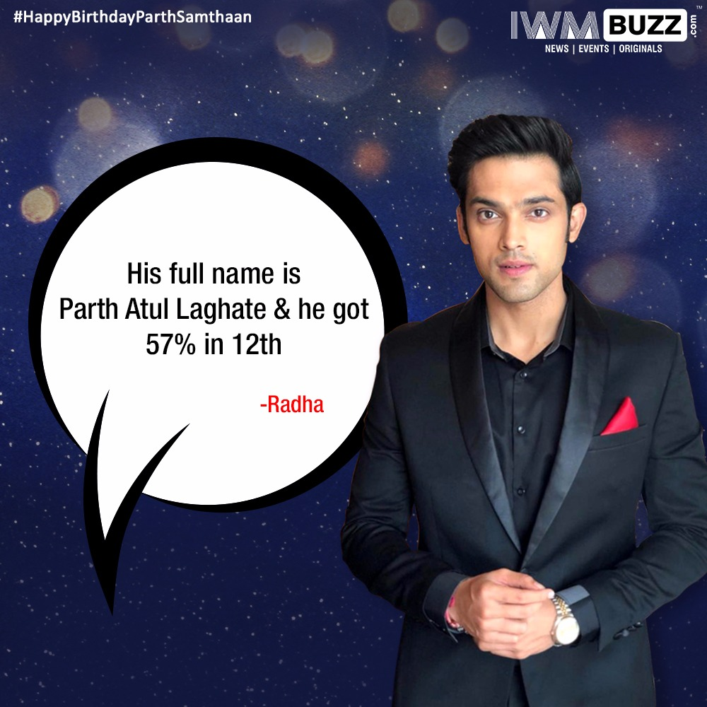 Happy Birthday Parth Samthaan: Interesting trivias by fans 3