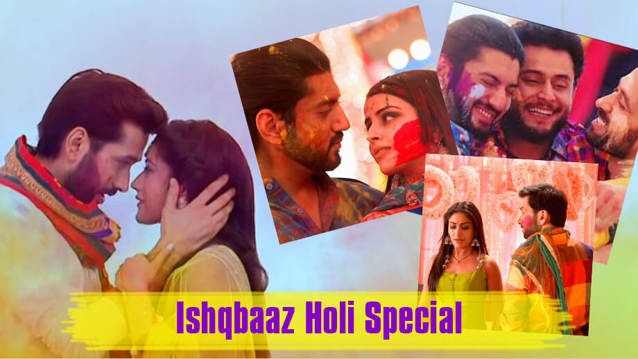 Ishqbaaz: Best Moments From The Holi Special Episodes