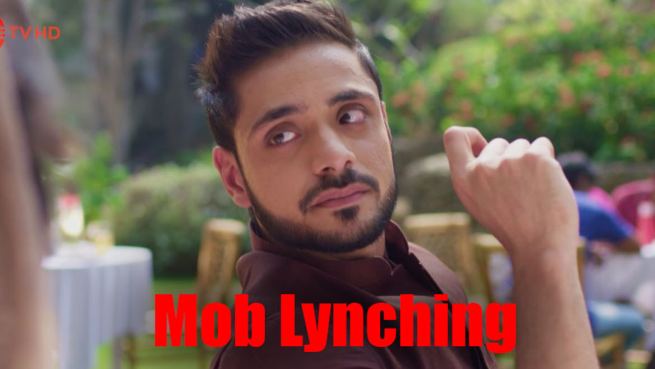 Mob to lynch Kabir in Zee TV's Ishq Subhan Allah