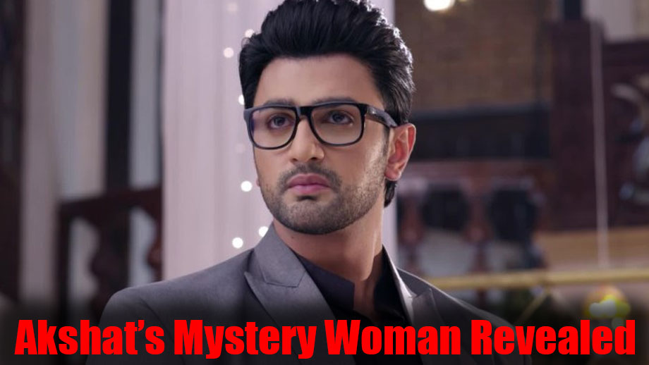 Revealed: Mystery woman in the life of Akshat in Guddan Tumse Na Ho Payega