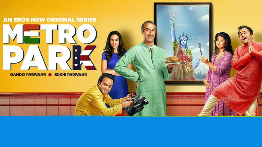 Review of Eros Now's Metro Park: A hilarious, squeaky clean take on the world of the ubiquitous, globe-trotting Gujju