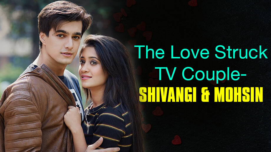 The Love-Struck TV Couple: Shivangi Joshi and Mohsin Khan 4