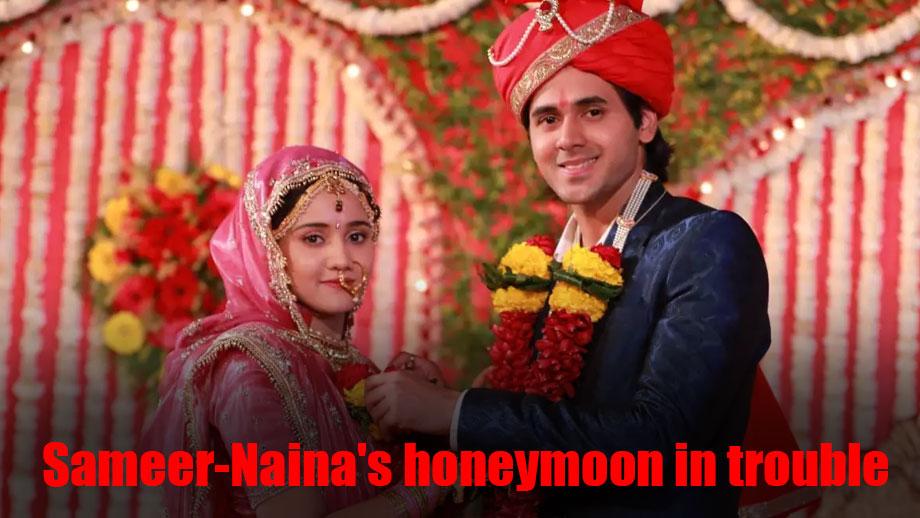 Trouble in Naina and Sameer's Ooty honeymoon in Yeh Un Dinon Ki Baat Hai