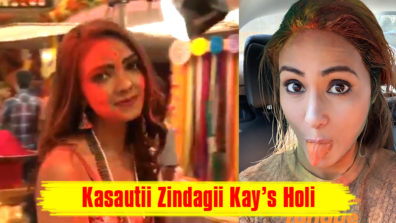 Watch Holi Special: Kasautii Zindagii Kay's actors Parth, Erica, Hina and Pooja celebrate the festival