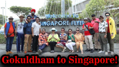 Have you seen travel diaries of Taarak Mehta ka Ooltah Chasma, from Gokuldham to Singapore!