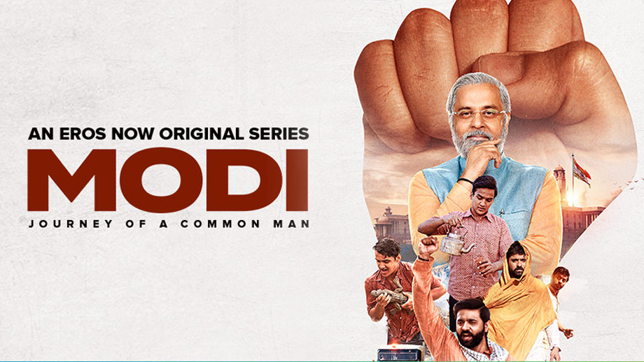 Review of Eros Now's Modi – The Journey of a Common Man: Lionizing its subject to mammoth proportions