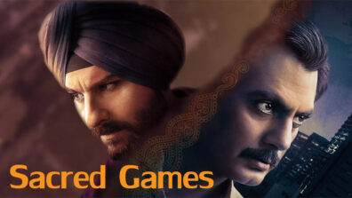 Sacred Games has changed the scenario of Indian web series, for the best! 2