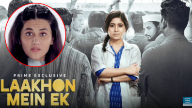 Taapsee Pannu introduces the teaser of Amazon Prime series Laakhon Mein Ek Season 2