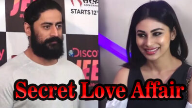 The secret love affair of Mouni Roy & Mohit Raina