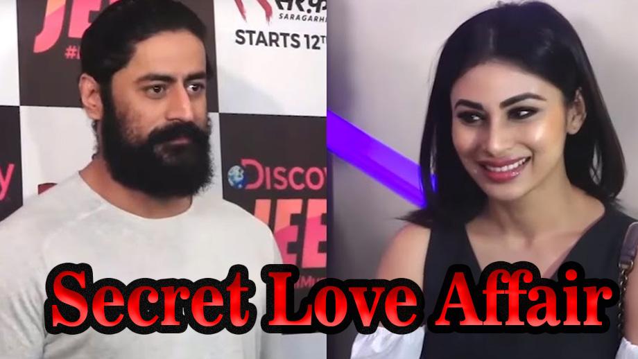 The secret love affair of Mouni Roy & Mohit Raina