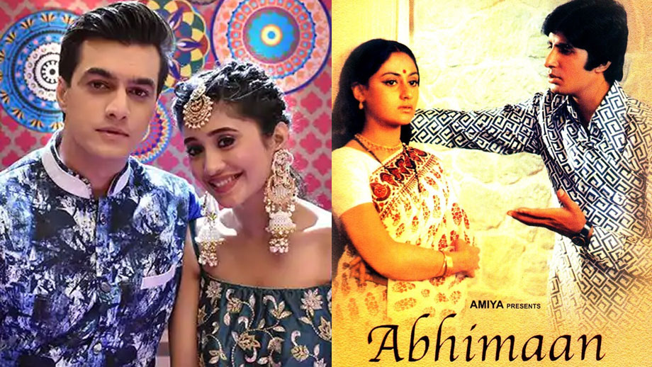 Yeh Rishta Kya Kehlata hai to go the 'Abhimaan' way