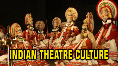 Everything you should know about the Indian Theatre Culture 1