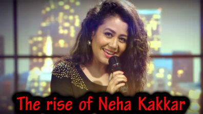 From a contestant to a singing sensation : The rise of Neha Kakkar 3