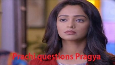 Kumkum Bhagya 24 May 2019 Written Update: Prachi is questioning Pragya