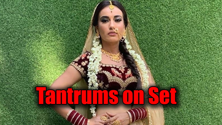 Naagin 3: Surbhi Jyoti throws tantrums on sets