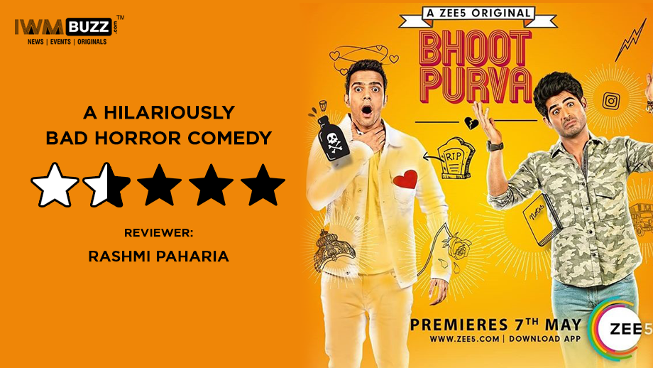 Review of Zee5's Bhoot Purva- A horrendously bad horror comedy