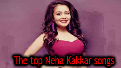 The top Neha Kakkar songs that you need to have in your playlist 1