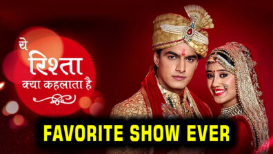 This is why Yeh Rishta Kya Kehlata Hai is our most favorite show EVER 1