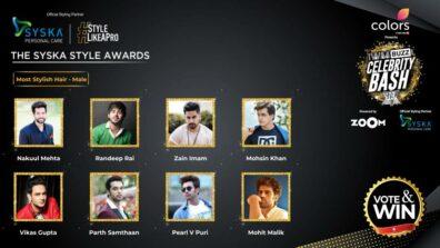 Vote Now: Who has the Most Stylish Hair? Nakuul Mehta, Randeep Rai, Zain Imam, Mohsin Khan, Vikas Gupta, Parth Samthaan, Pearl V Puri, Mohit Malik
