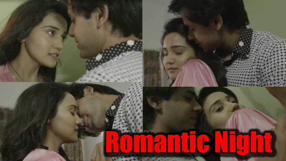 Yeh Un Dinon Ki Baat Hai: Sameer and Naina's steamy romantic night
