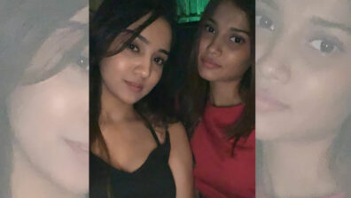 Ashi Singh parties hard with sister